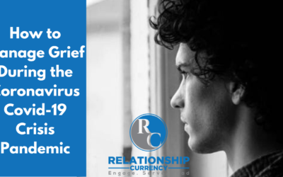 How to Manage Grief During the Covid-19 Crisis Pandemic